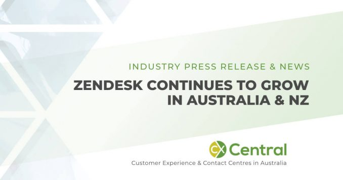 Zendesk is growing rapidly in Australia and New Zealand