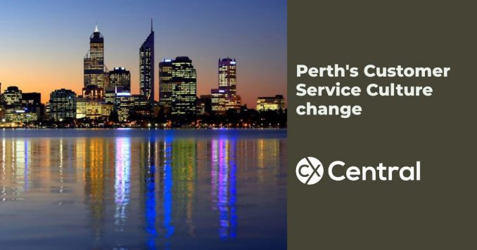 Perth's Customer Service Culture change