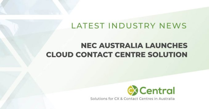 NEC Australia launches Cloud Contact Centre Solution