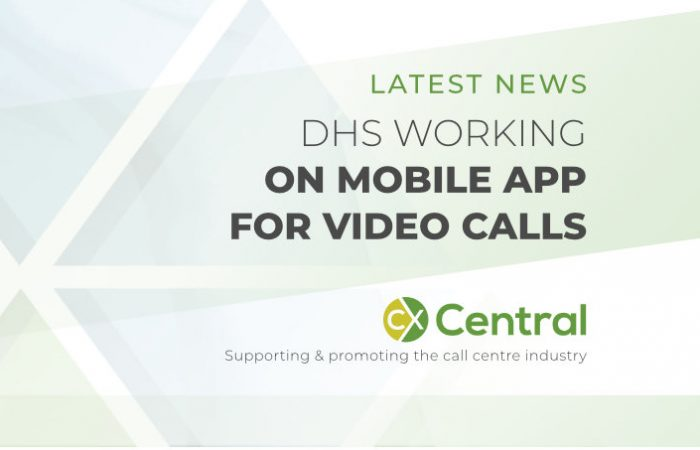 DHS is working towards a mobile app for video calls