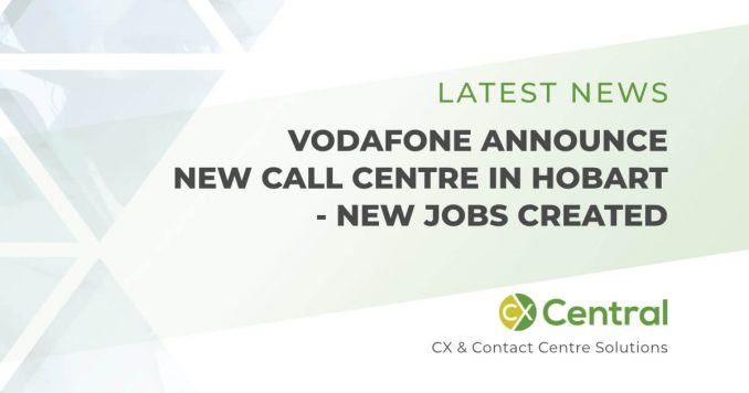 New Vodafone call centre in Tasmania announced