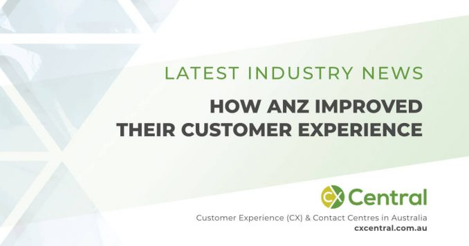 ANZ Customer Experience transformation