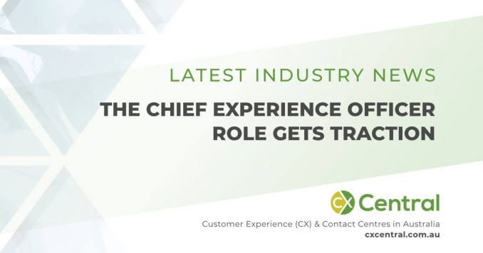 Chief Experience Officer emerges as a new role