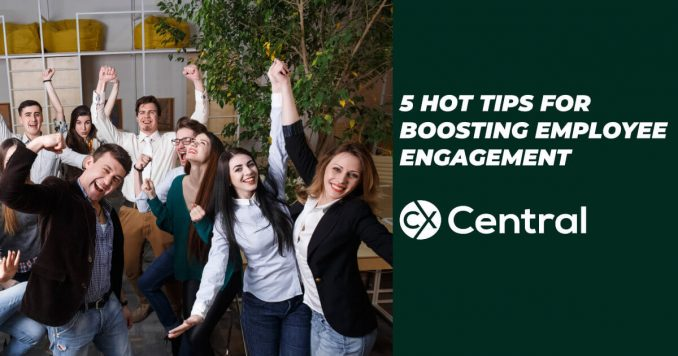 Hot tips to boost staff engagement in contact centres
