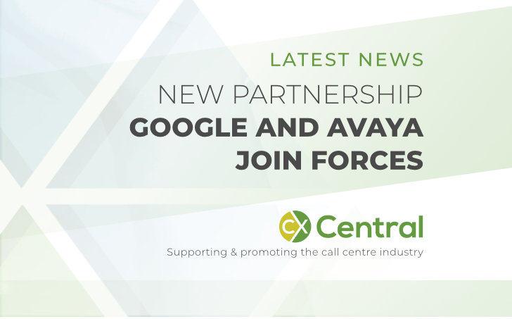 Google and Avaya join forces | CX Central