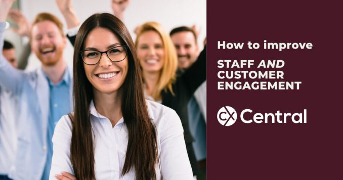 How to improve staff and customer engagement