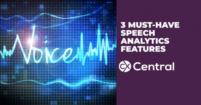 Must-have speech analytics features
