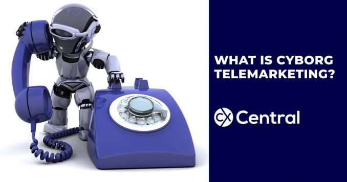 What is cyborg telemarketing