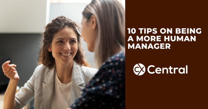 10 Tips for being a more human manager