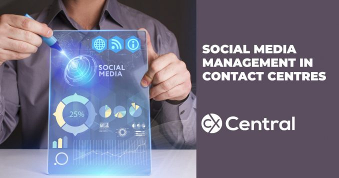 Social media management in contact centres