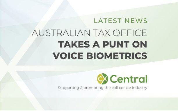 AUSTRALIAN TAX OFFICE TAKES A PUNT ON VOICE BIOMETRICS