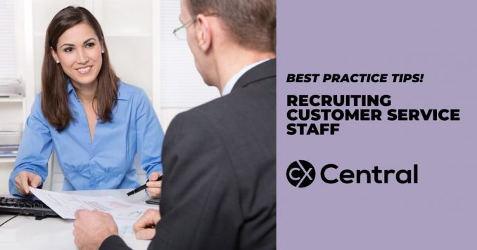 Best practice tips for recruiting customer service staff