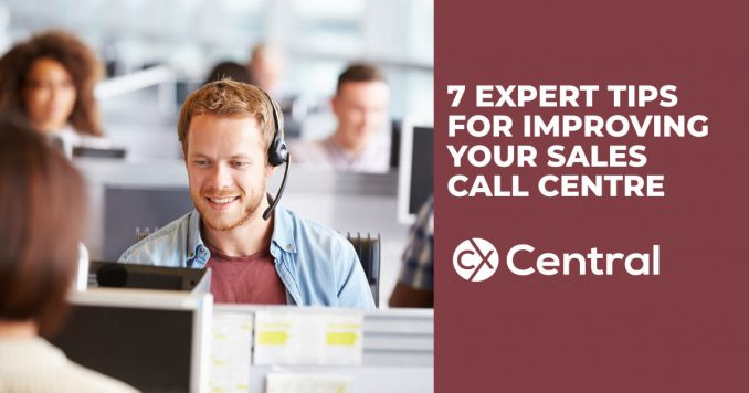 7 Expert tips for improving your sales call centre