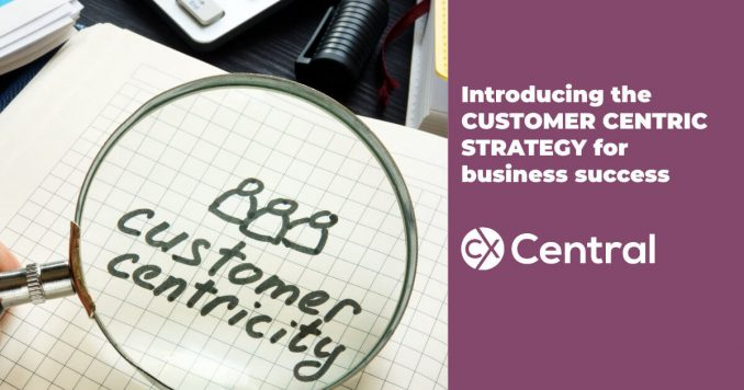 Customer-centric strategy