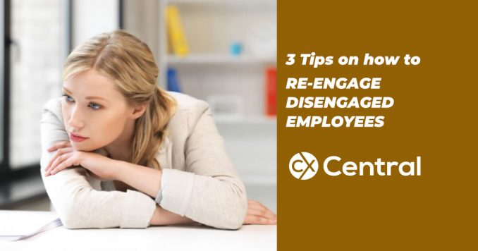 How to re-engage employees who are disengaged