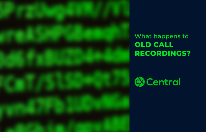 What happens to OLD CALL RECORDINGS?
