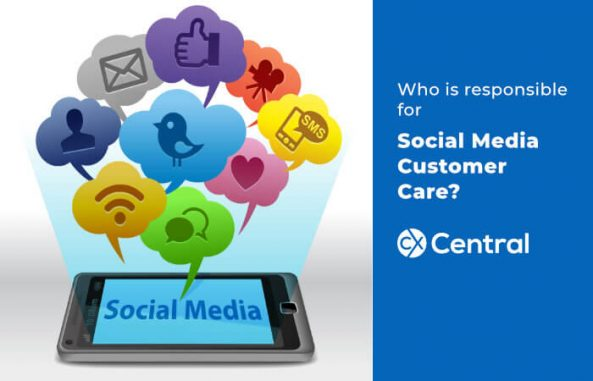 Who is responsible for social media customer care