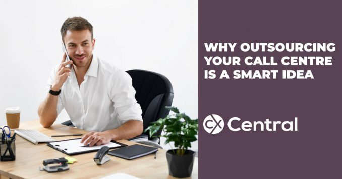 Why outsourcing your call centre is a smart idea