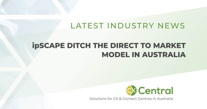 ipSCAPE have dropped the direct to market model in Australia