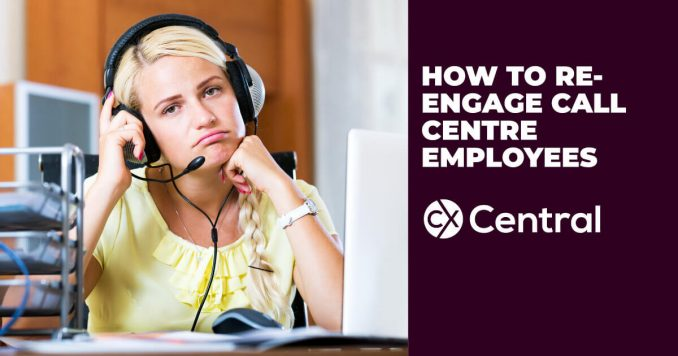 Tips on how to re-engage call centre employees