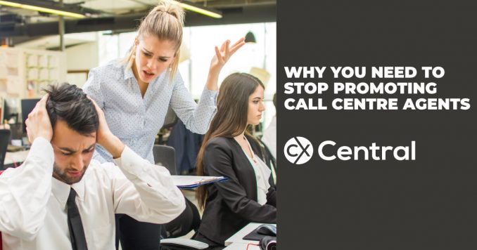 stop promoting call centre agents