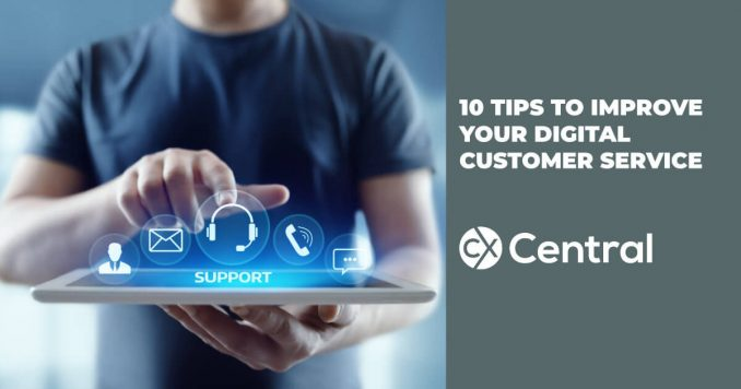 10 Tips to improve your digital customer experience
