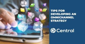 Tips for developing an omnichannel strategy to improve CX