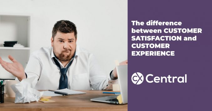 The difference between customer satisfaction and customer experience