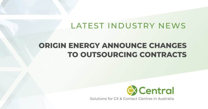 Origin Energy call centre outsourcing changes