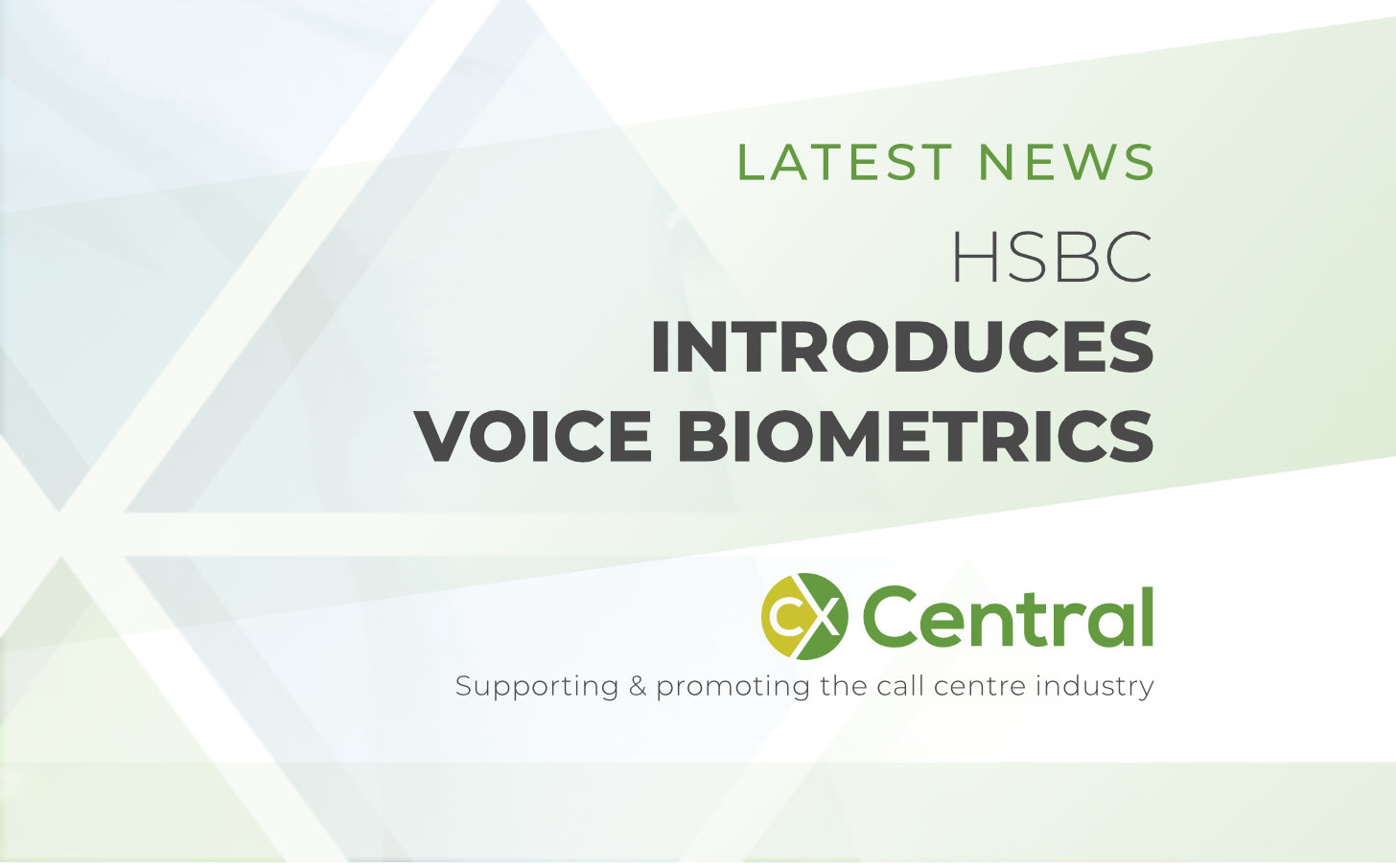 HSBC introduces Voice Biometrics into their contact centre