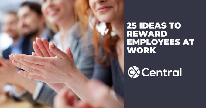 25 ideas to reward employees at work