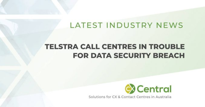 Telstra call centre in trouble for data security breaches