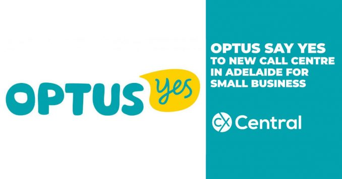 OPTUS call centre in Adelaide updated