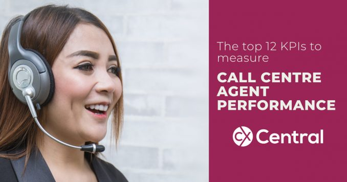 The top 12 KPIs to measure call centre agent performance