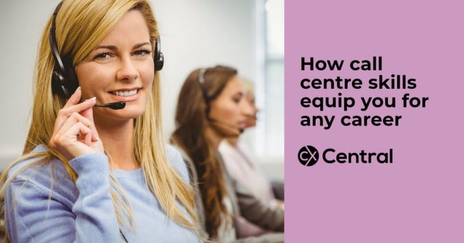 How call centre skills equip you for any career