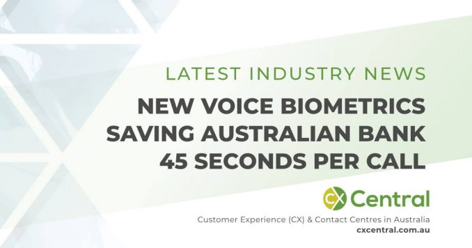 Australian Bank introduces Voice Biometrics and gains huge efficiency