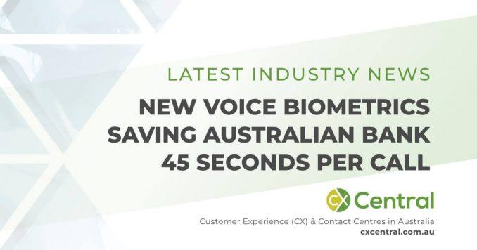 Australian Bank introduces Voice Biometrics and gains huge efficiency
