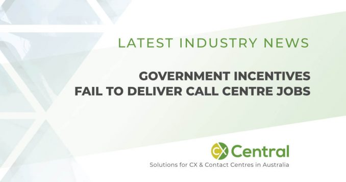 Government incentives for local call centres fail to deliver new jobs