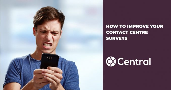 How to improve your contact centre surveys