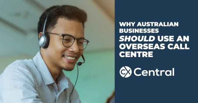 Why Australian businesses should use an overseas call centre