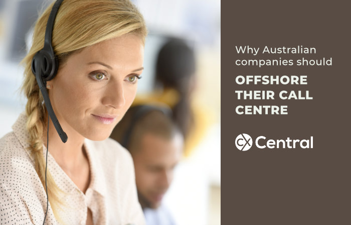Why Australian companies should OFFSHORE THEIR CALL CENTRE