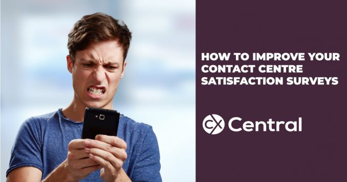 How to improve contact centre satisfaction surveys