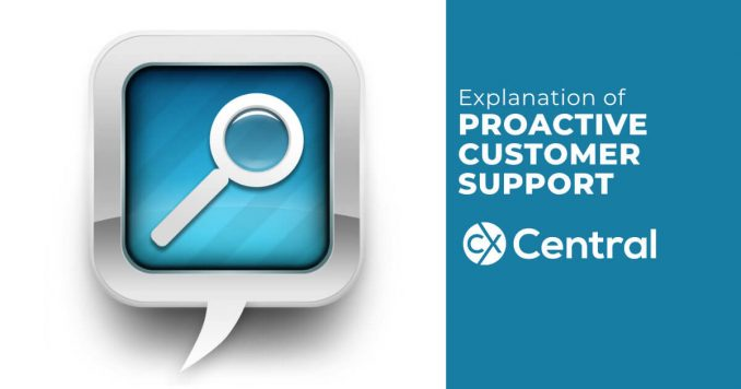 Proactive customer support explanation