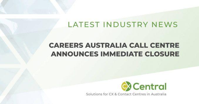 Careers Australia Call Centre announces immediate closure