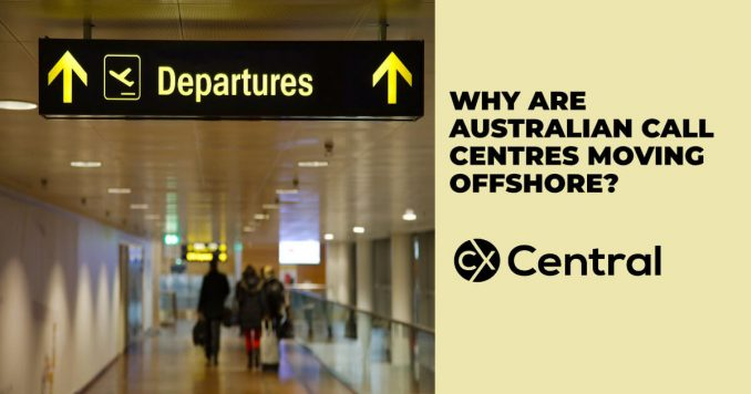 Why are Australian call centres moving offshore