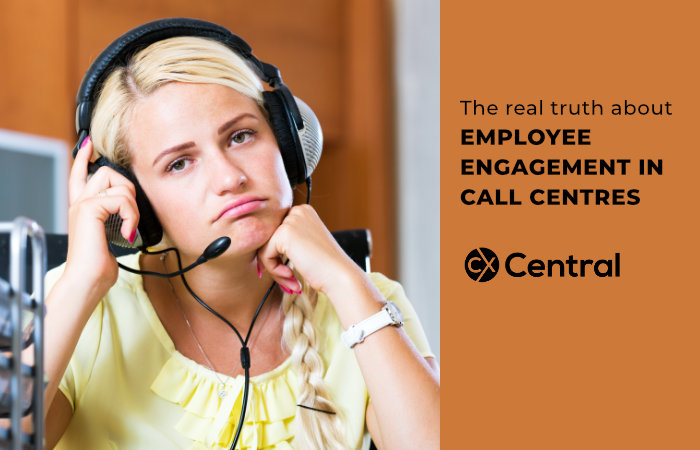 The real truth about EMPLOYEE ENGAGEMENT IN CALL CENTRES