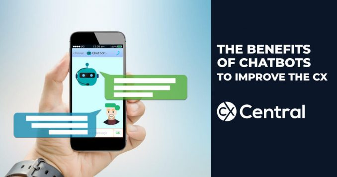 Benefits of Chatbots in CX