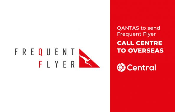 QANTAS to send Frequent Flyer CALL CENTRE TO OVERSEAS