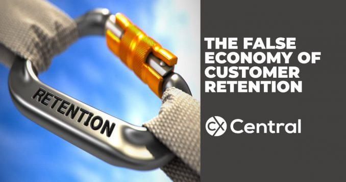 The false economy of customer retention