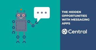 The hidden opportunities with messaging apps in customer service